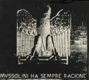 Mussolini ha sempre ragione foto