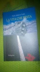 La vita che resta di Stefania Fratto
