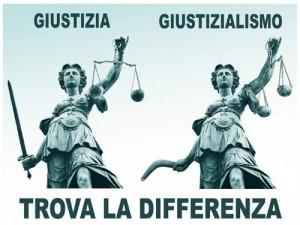 Giustizia e Giustizialismo