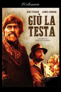 Manifesto del film Giù la testa di Sergio Leone, colonna sonora di Ennio Morricone